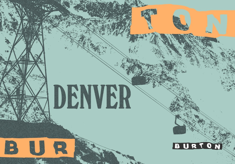 IN KÜRZE<br /> Burton Flagship — Denver