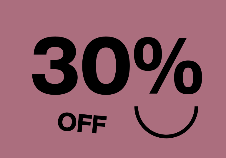 Save 30% on Select Items - Shop Now